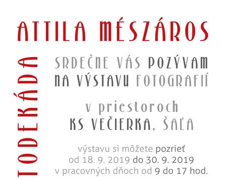 Výstava fotografií FOTODEKÁDA - Attila Mészáros