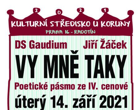 14. září 2021 v 19:00* VY MĚ TAKY - Divadelní spolek Gaudium