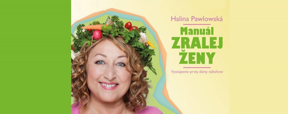 Halina Pawlowská - Manuál zralej ženy