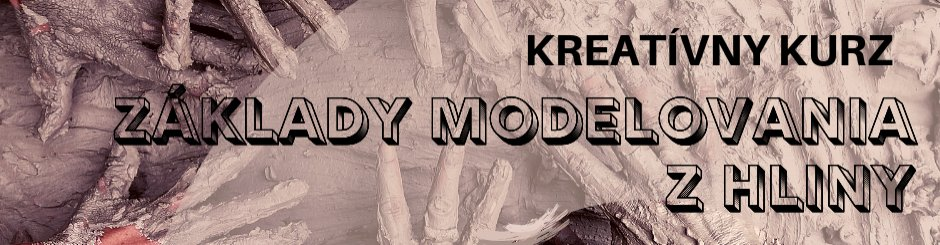 Kurz - Základy modelovania z hliny