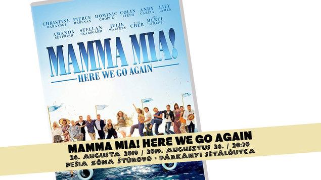 MAMMA MIA! HERE WE GO AGAIN, 26.08.2019