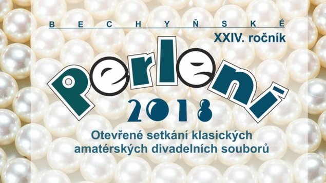 BECHYŇSKÉ PERLENÍ 2018 XXIV. ročník