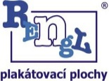 Rengl - výlepové plochy