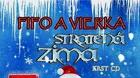 Fifo a Vierka - Stratená zima + krst CD!