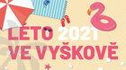 Léto ve Vyškově 2021