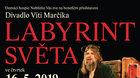Divadlo Víti Marčíka - LABYRINT SVĚTA
