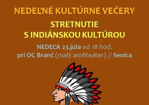 Stretnutie s indiánskou kultúrou
