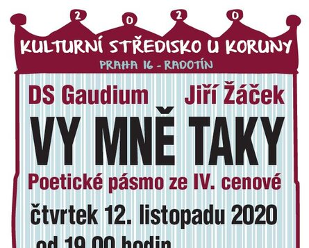 12. 11. 2020 v 19,00 * Vy mě taky !  DS Gaudium / Jiří Žáček