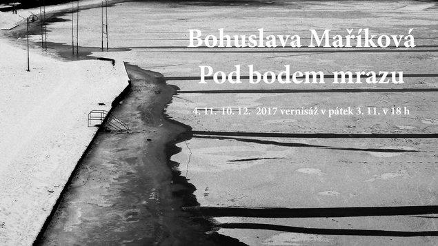 Bohuslava Maříková - Pod bodem mrazu