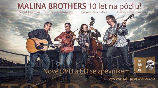 Malina Brothers 10 let na pódiu