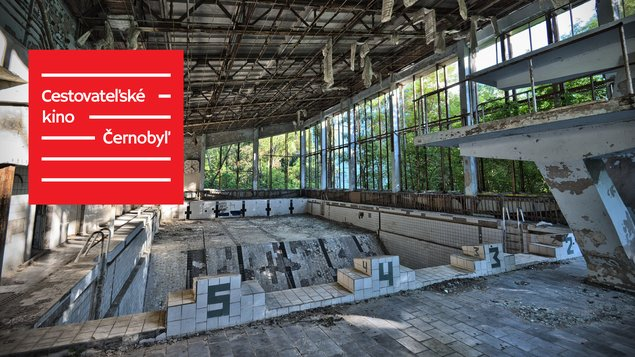 Cestovateľské kino: Černobyľ