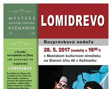 Lomidrevo - Divadlo na hojdačke, Žilina
