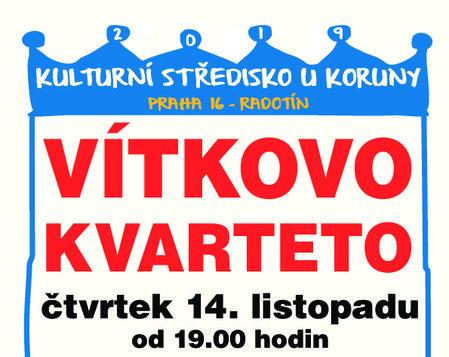 14. 11. v 19,00 * Vítkovo kvarteto
