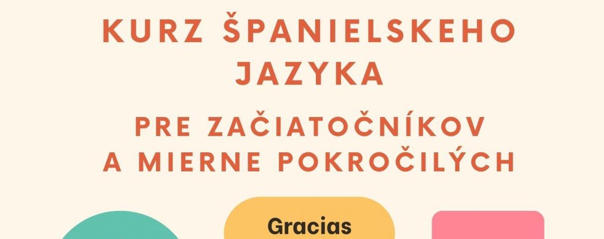Kurz španielskeho jazyka pre začiatočníkov a mierne pokročilých