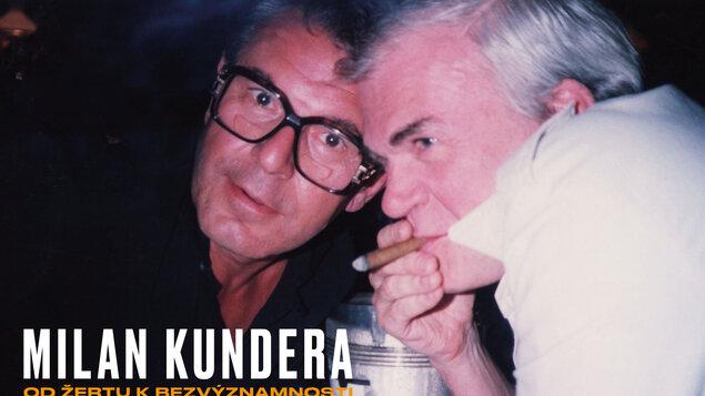 Milan Kundera: Od Žertu k Bezvýznamnosti