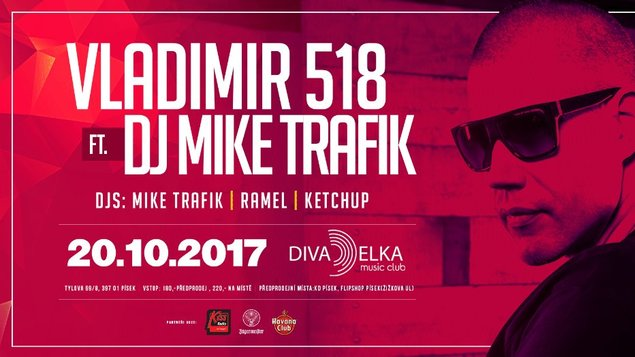 Vladimir 518 ft. DJ Mike Trafik