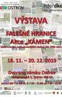 Falešné hranice akce kámen / 18.11. – 28.12. 2019 / Dvorana Zámku Ostrov