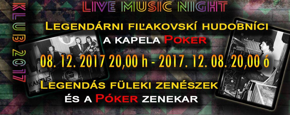 KLUB 2017 - Live Music Night: Legendárni fiľakovskí hudobníci a kapela Poker