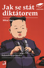 Jak se stát diktátorem - LiStOVáNí