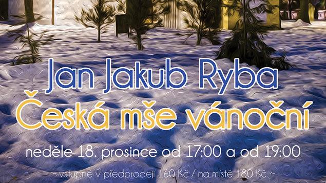 Česká mše vánoční ~ Jan Jakub Ryba