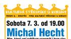 7.3. 2020 v 19.00 * Michal Hecht - Sólo pro Radotín