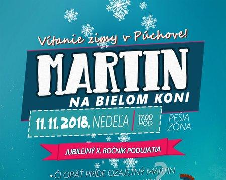 MARTIN NA BIELOM KONI - X.ročník