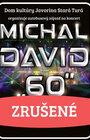 Michal David 60 - autobusový zájazd ZRUŠENÝ