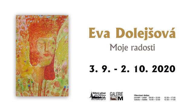 Eva Dolejšová - Moje radosti