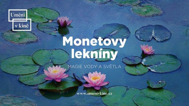 Umenie v kine: Monetove lekná - mágia vody a svetla