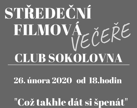 Středeční filmová večeře v clubu Sokolovna